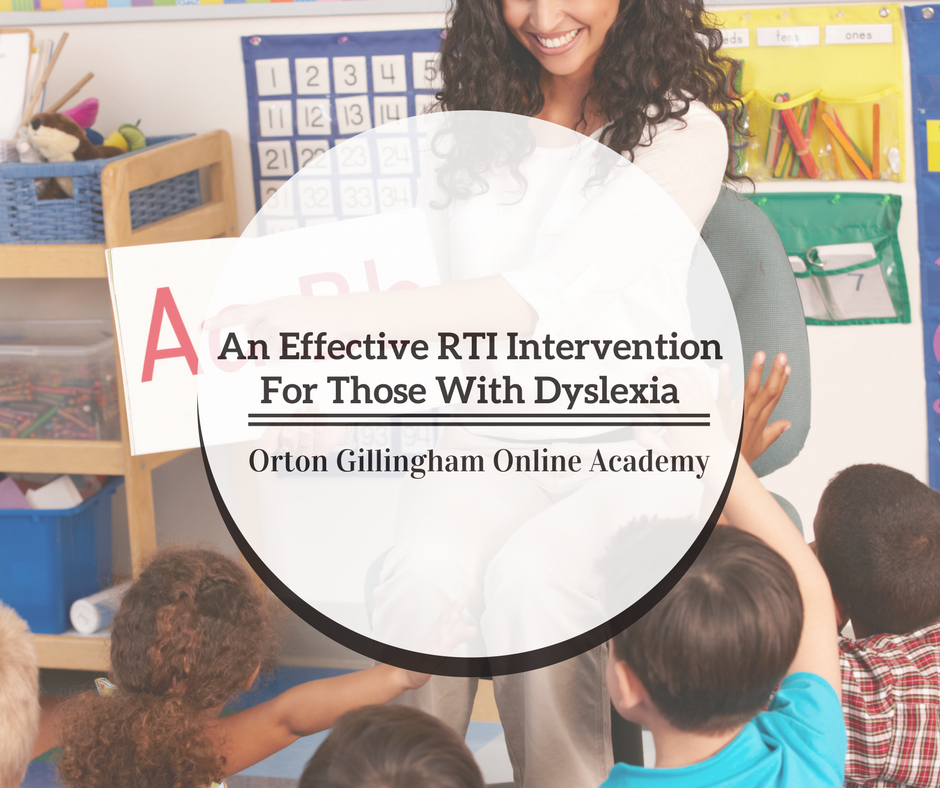 An Effective RTI Intervention For Those With Dyslexia