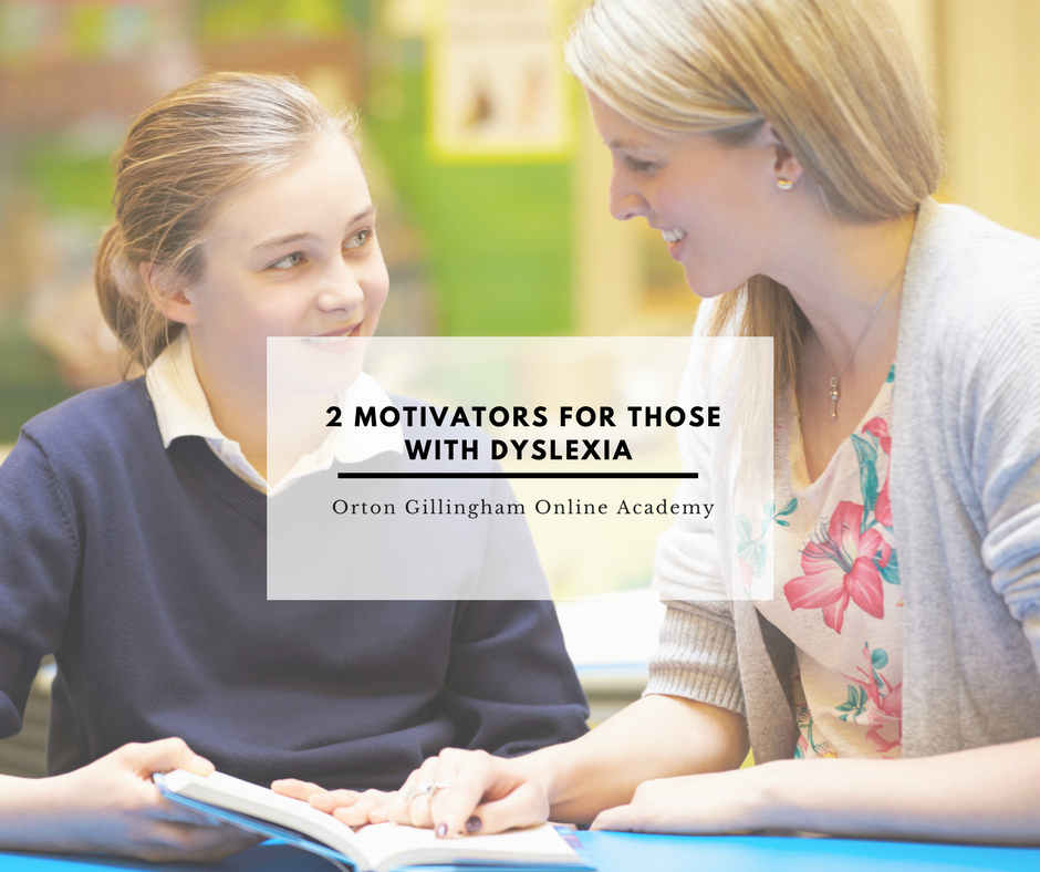 2 Motivators For Those With Dyslexia