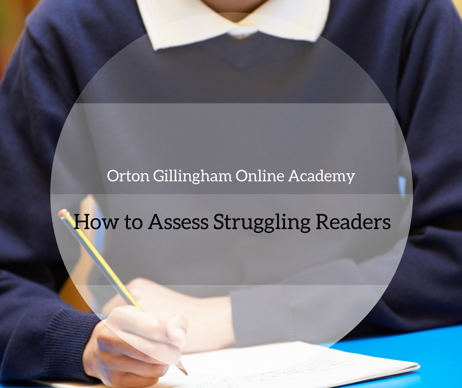 How to Assess Struggling Readers