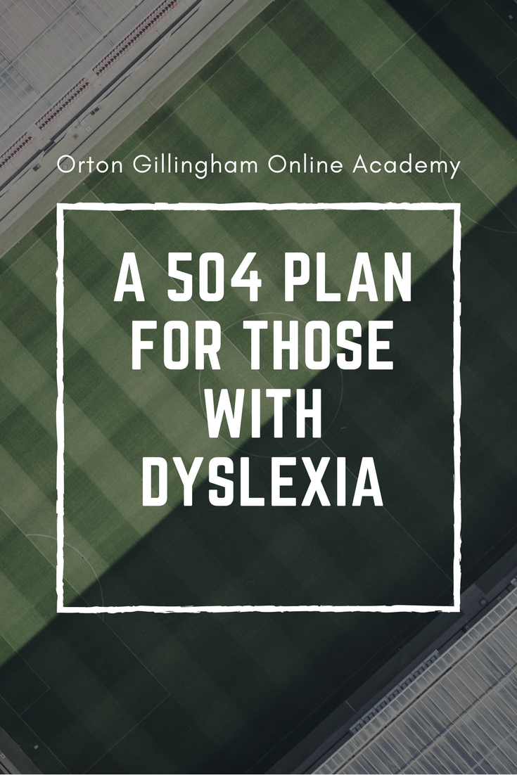 A 504 Plan for Those with Dyslexia