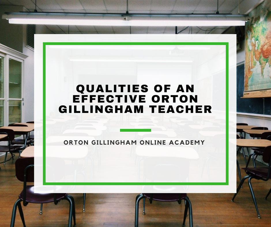 Qualities of an Effective Orton Gillingham Teacher