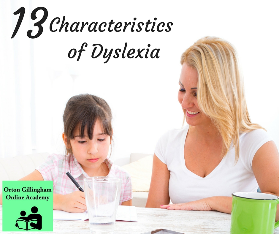 13 Characteristics of Dyslexia