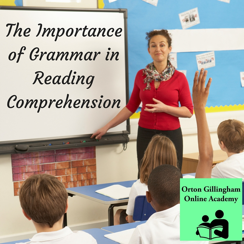 The Importance of Grammar in Reading Comprehension