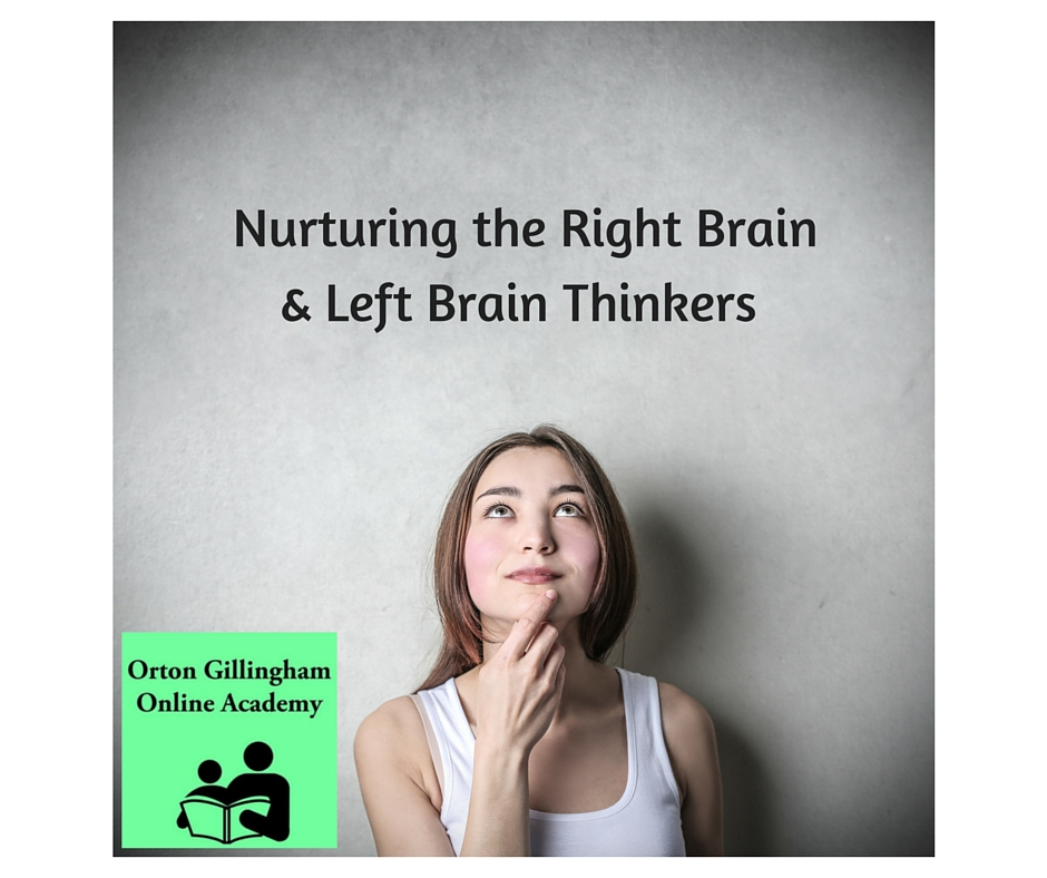 Nurturing Right and Left Brain Thinkers