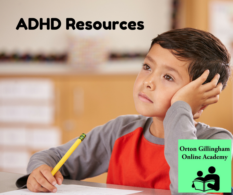 ADHD Resources | Orton Gillingham Online Academy