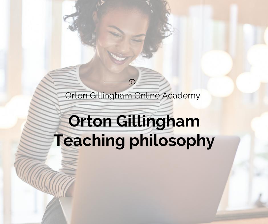 Orton Gillingham Teaching Philosophy
