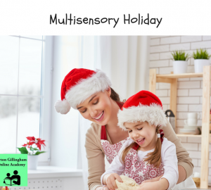 Multisensory Holiday