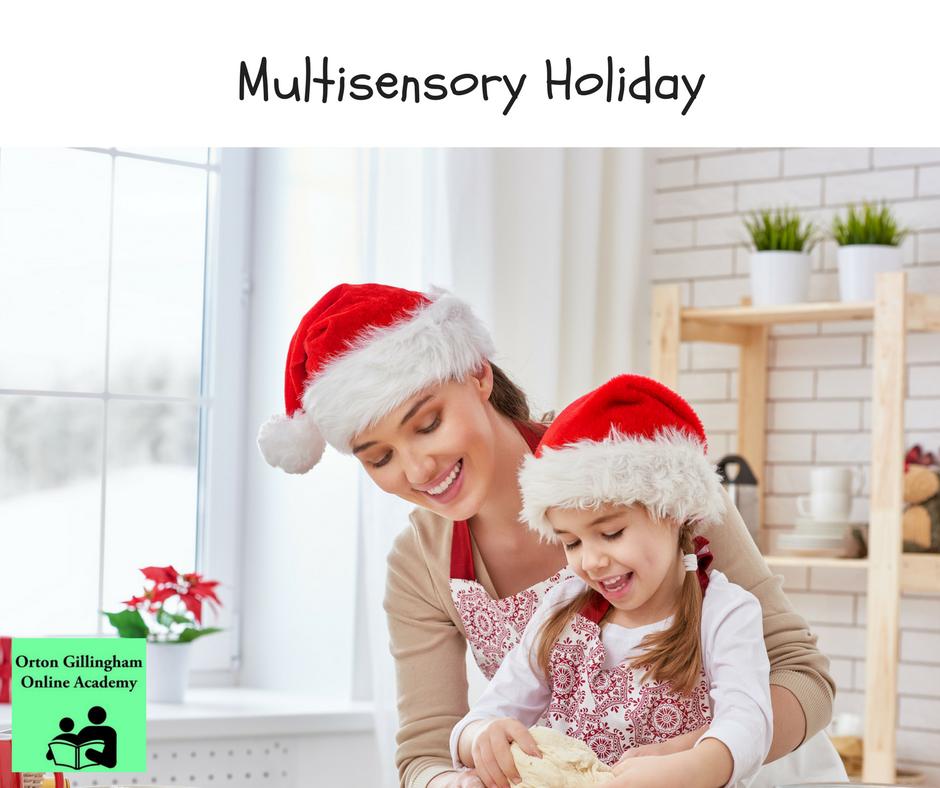 Multisensory Holiday