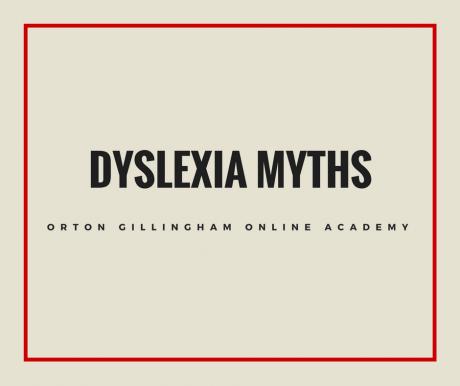Dyslexia Myths