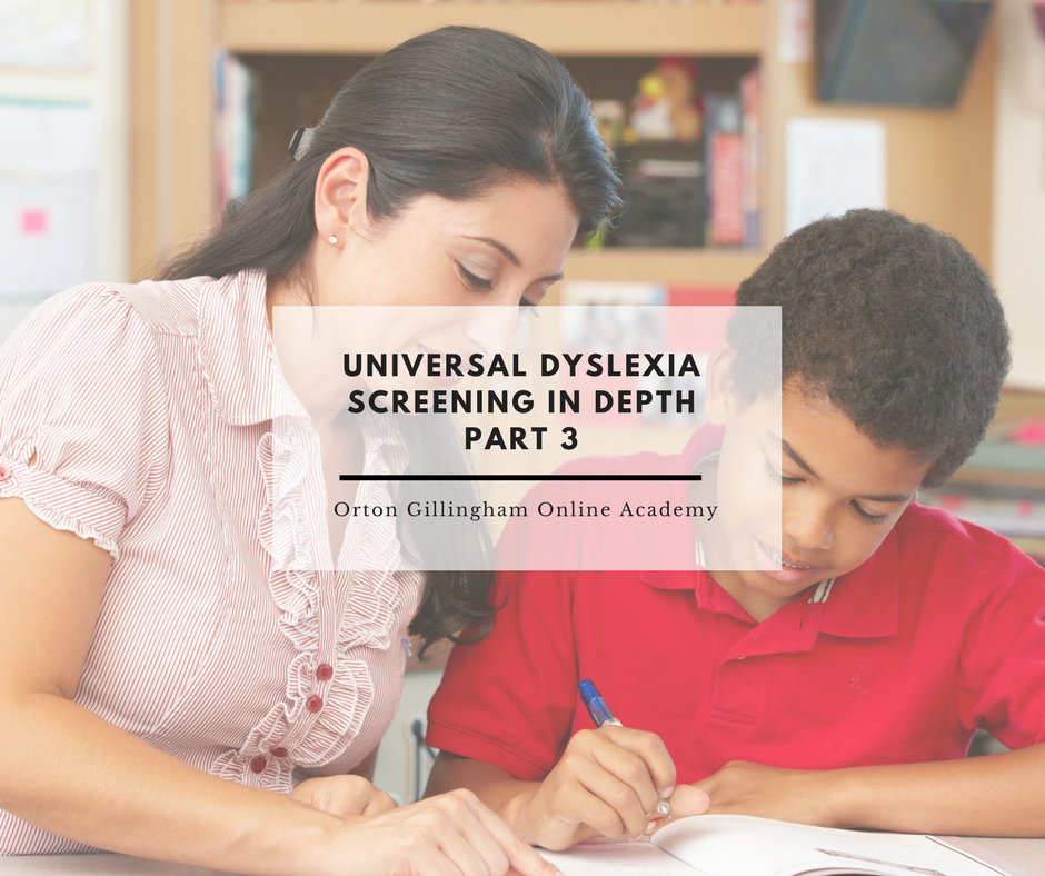 Universal Dyslexia Screening In Depth Part 3