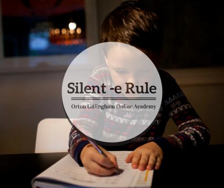 Silent E Rule Orton Gillingham Online Academy