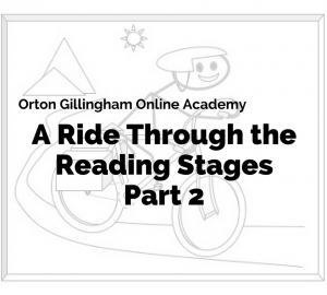 A Ride Through the Reading Stages Part 2