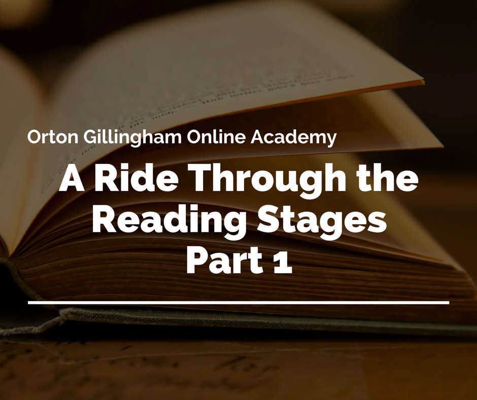 A Ride Through the Reading Stages Part 1