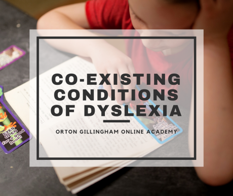 Co-existing Conditions of Dyslexia