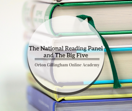 The National Reading Panel and The Big Five