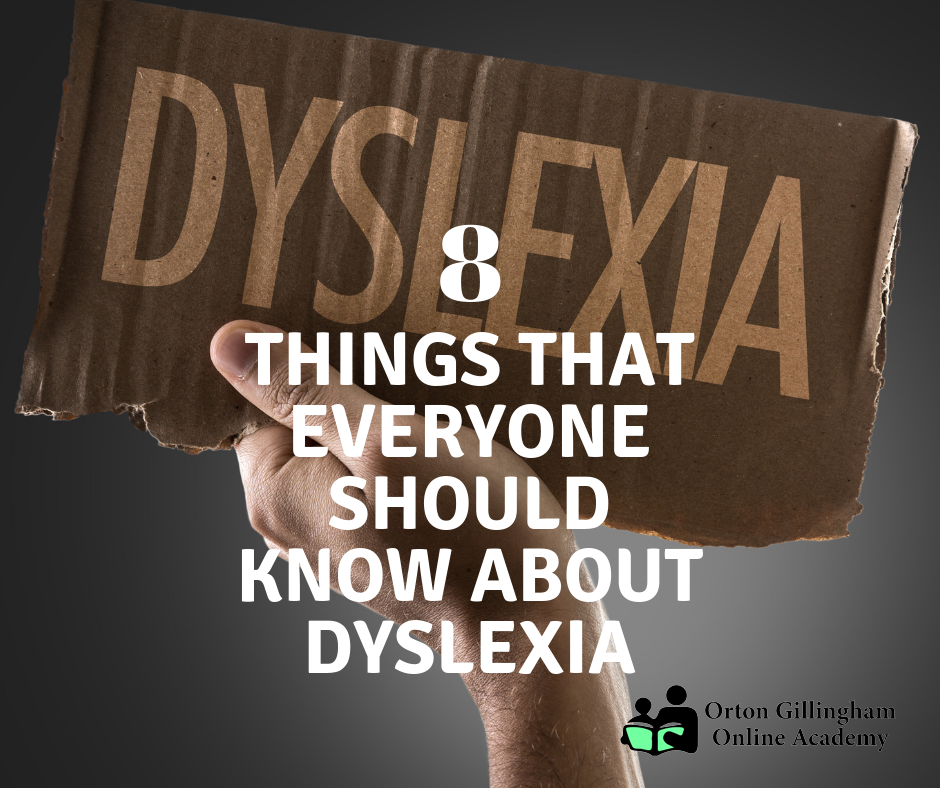 8 things that everyone should know about dyslexia