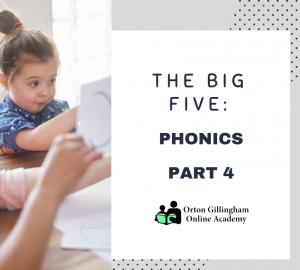 THE BIG FIVE PHONICS PART 4
