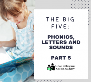 THE BIG FIVE_ PHONICS, letters and sounds PART 5