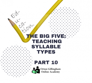 The Big Five_ Teaching Syllable Types-2