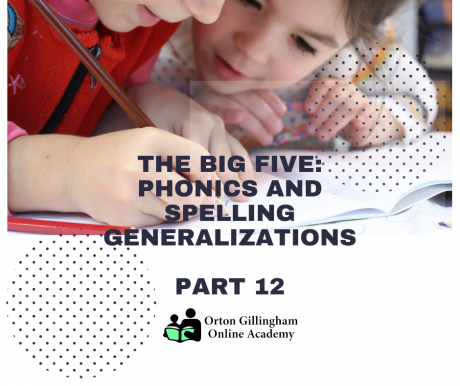 The Big Five: Phonics and Spelling Generalizations